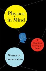 Physics in Mind by Werner Loewenstein